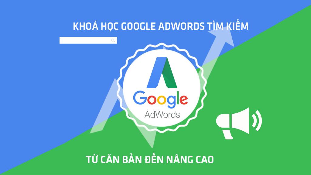 khoa hoc google ads tu co ban den nang cao