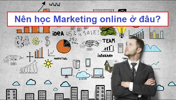 nen hoc marketing online o dau